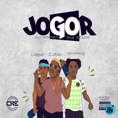 Zlatan - Jogor ft. Lil Kesh, Naira Marley